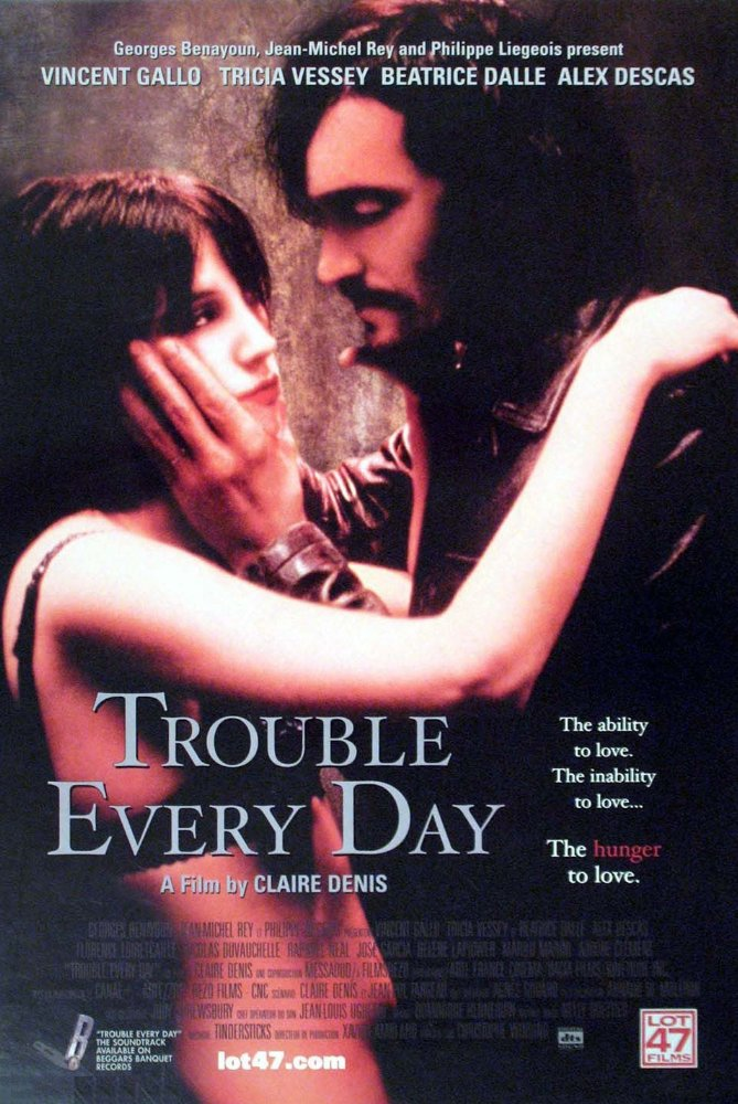 Trouble Every Day Is One Of Those Films Ive Always Meant To Take In But Never Crossed Paths With In The 16 Years Since Its Release