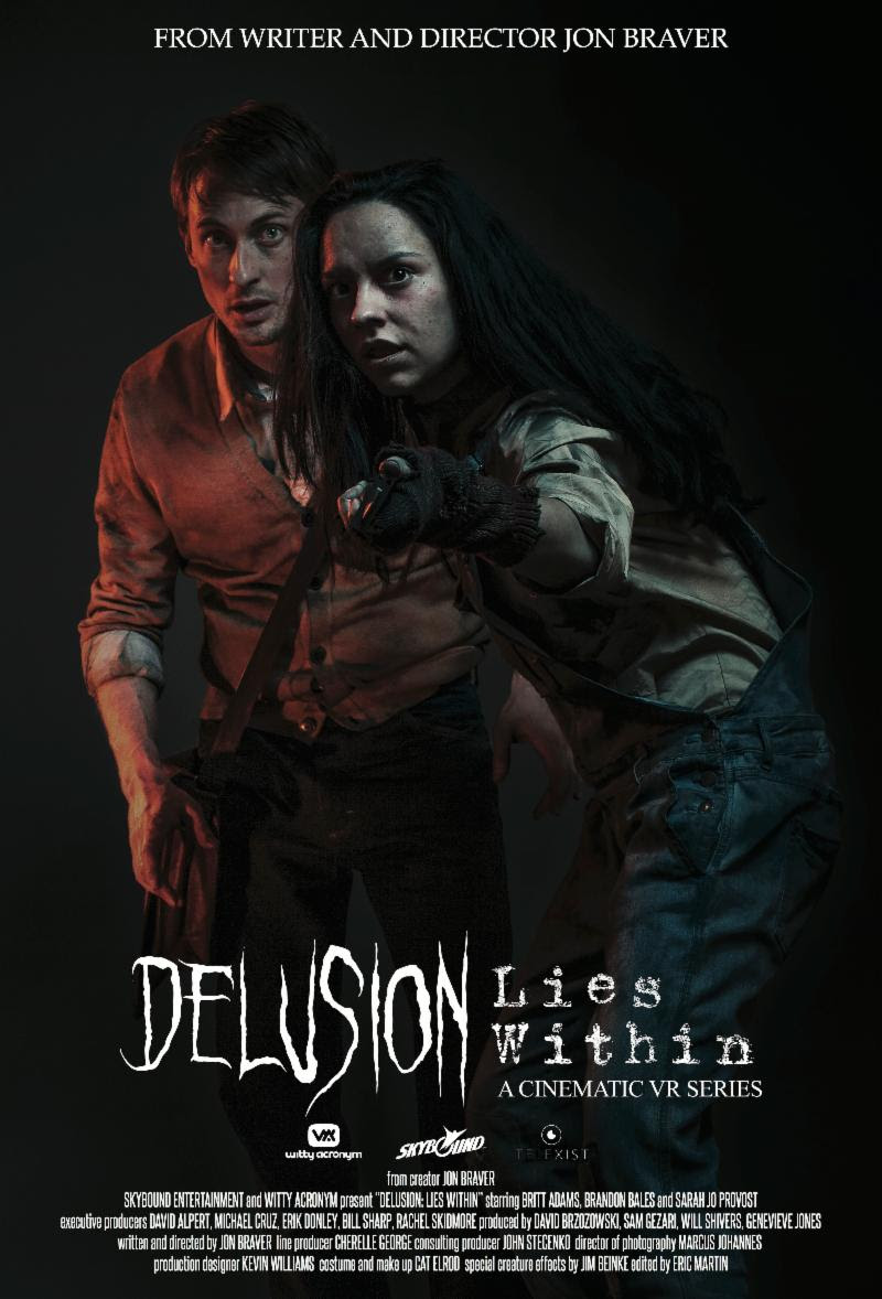 Delusion: Lies Within directed by Jon Braver