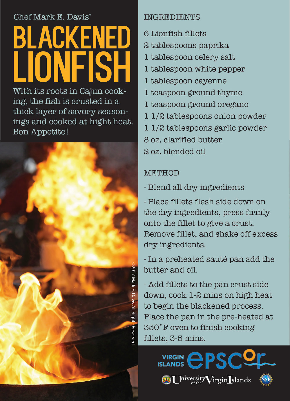 Blackened Lionfish Recipe courtesy of Chef Byron and Chef Mark
