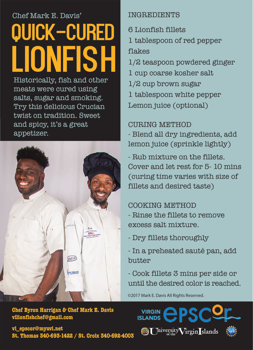 Quick-Cured Lionfish Recipe courtesy of Chef Byron and Chef Mark