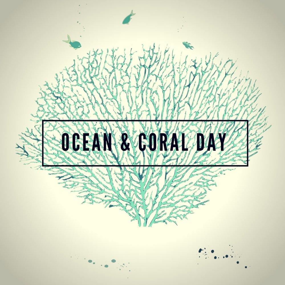 ocean & coral day.jpg