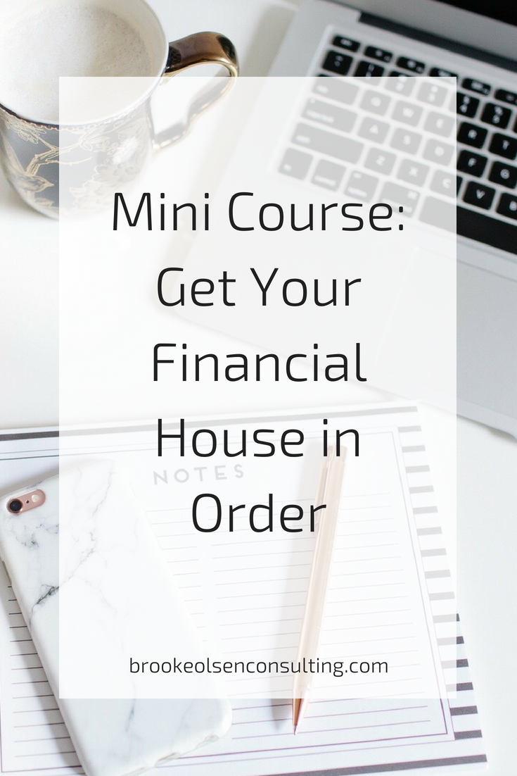 Free Course Get your Financial House in Order | Brooke Olsen Consulting