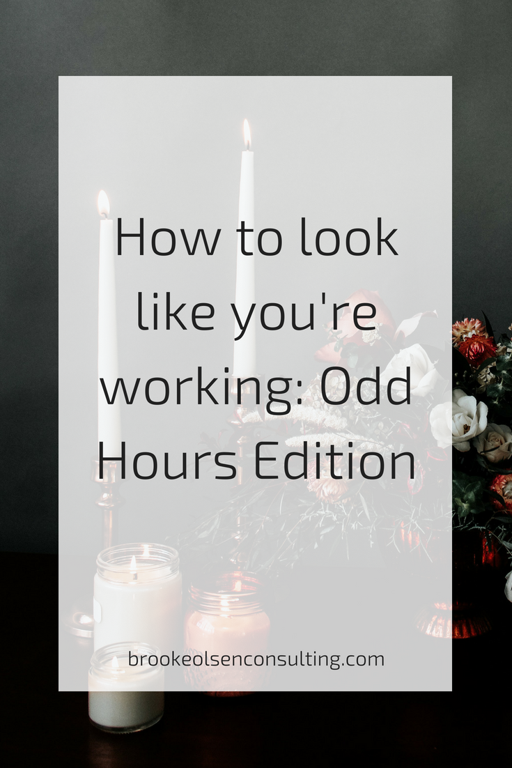 How to look like you're working regular business hours for Entrepreneurs | Brooke Olsen Consulting