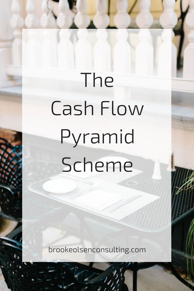 The cash flow pyramid scheme and what you need to do to get out of it! | Brooke Olsen Consulting