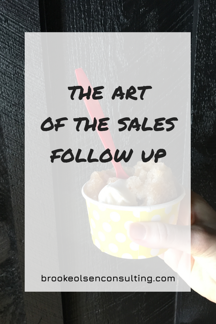 The Art of the Sales Follow Up | Brooke Olsen Consulting