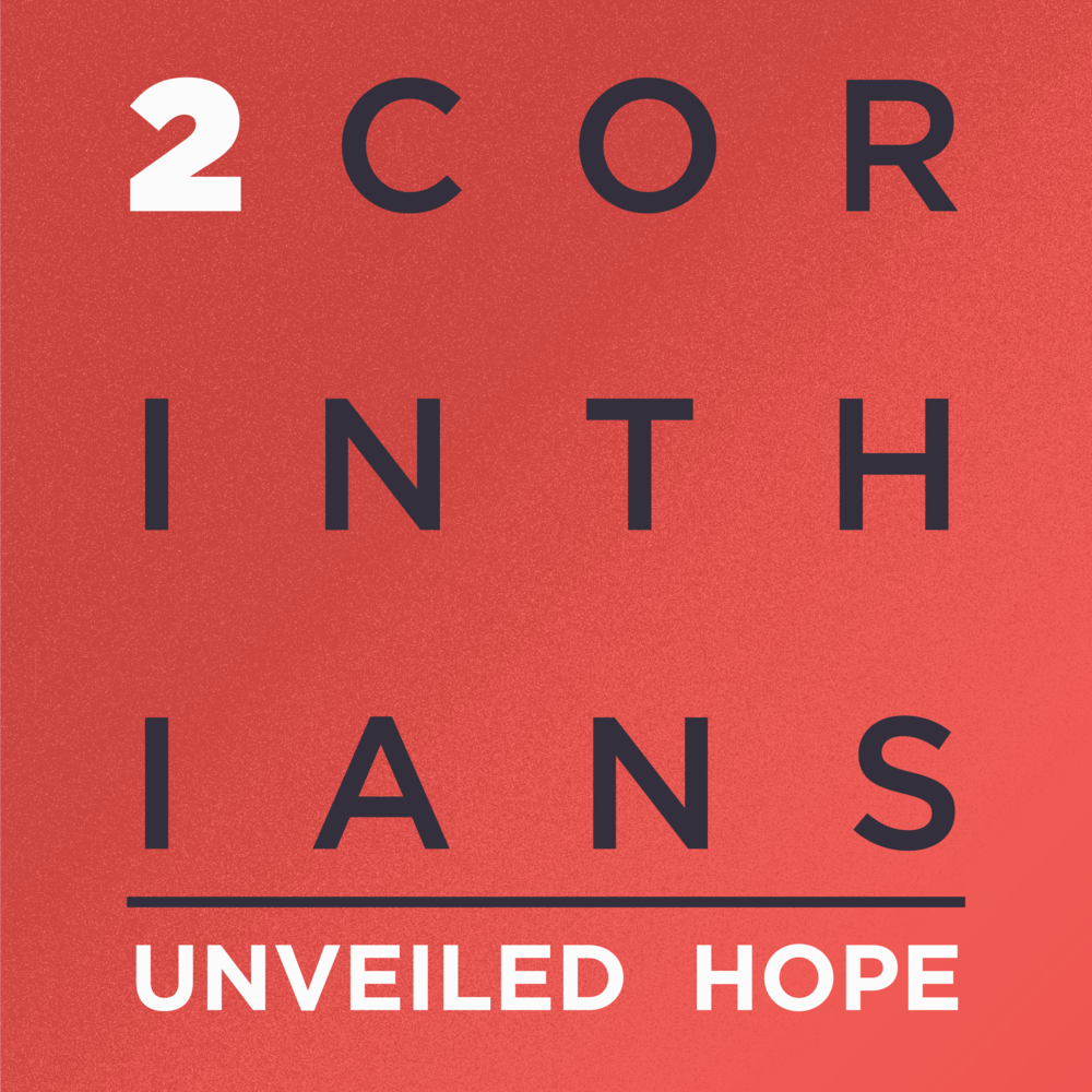 2 Corinthians: Unveiled Hope