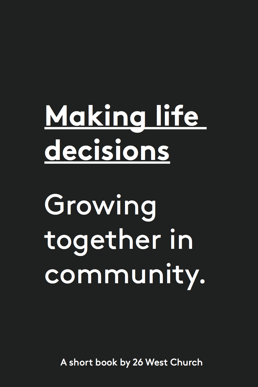 26 West Church SB_Making life decisions cover 1.0.jpg