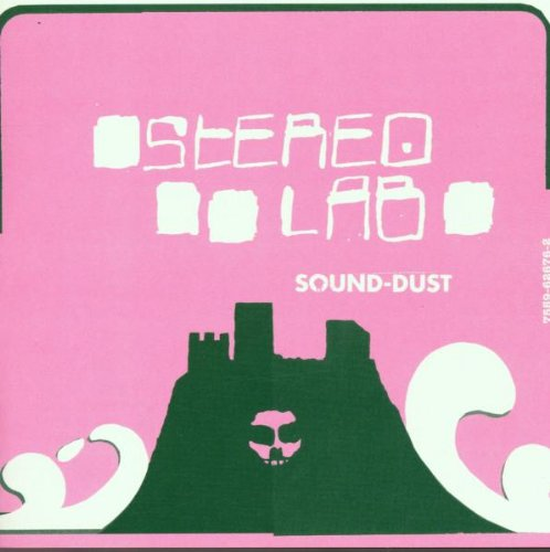 "Stereolab ""Sound Dust"" 2001"