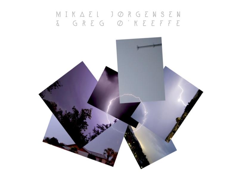 Mikael Jorgensen & Greg O'Keeffe S/T 2013