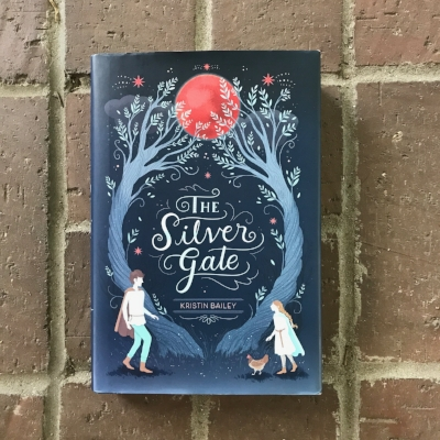 The Silver Gate by Kristin Bailey - A middle grade fantasy about family