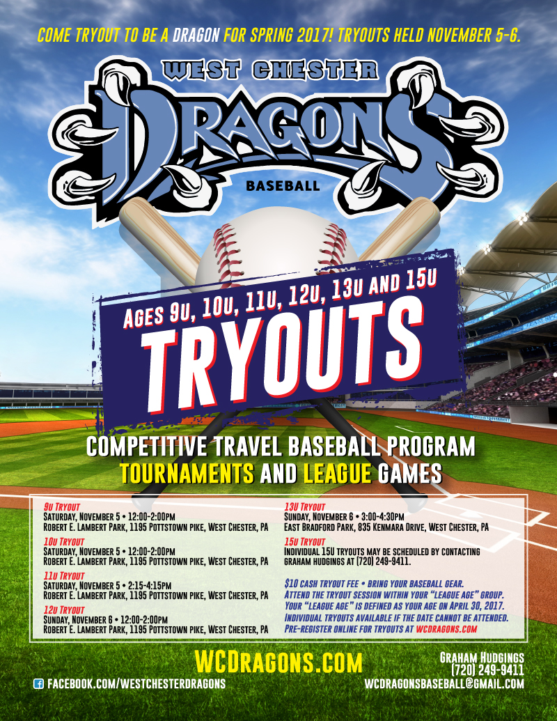 Spring 2017 Tryouts for West Chester Dragons Travel Tournament Baseball Teams