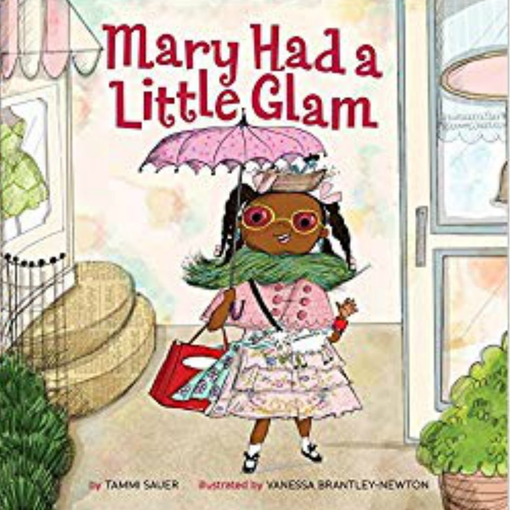 MARY HAD A LITTLE GLAM   A great spin on a classic children's song.