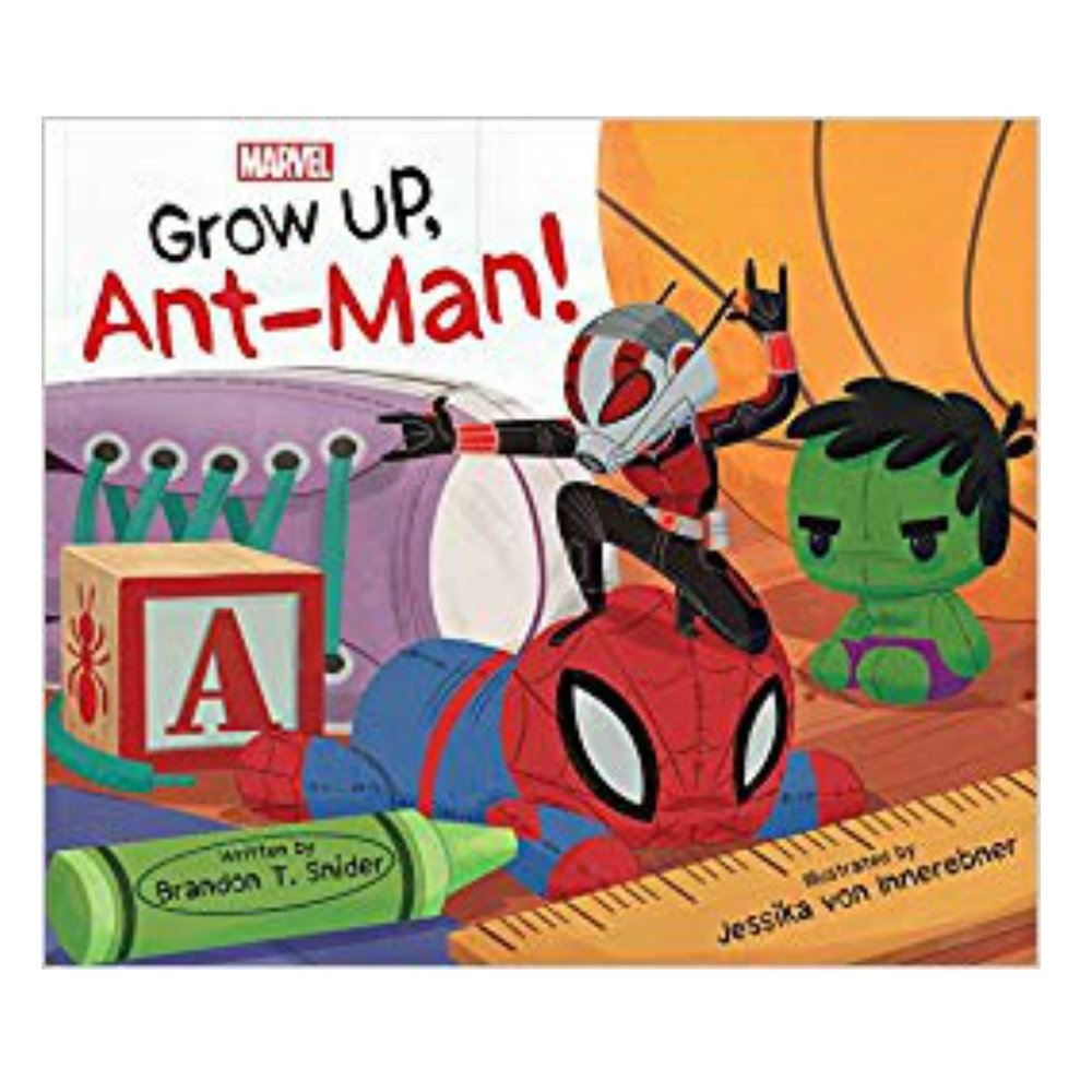 GROW UP ANT-MAN!   A super silly book that helps bring something familiar from TV to story hour. Even better, the author is THRILLED we read it at Story Hour!