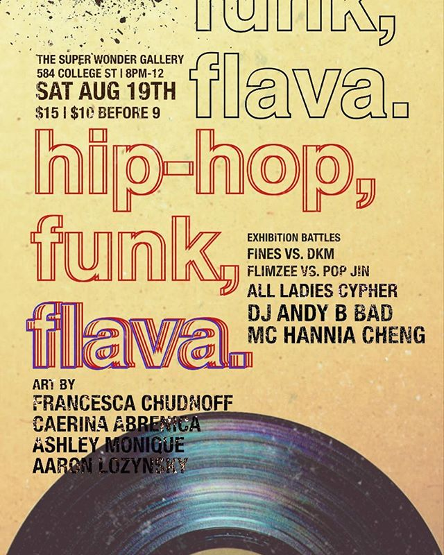 TONIIIIIIGHT!  Bringin' back those old school grooves by taking it back to the roots of hip hop and funk culture - a good ol' jam. Exhibition battles, all ladies cypher, and some dope artworks by local artists @artfromam @acid_tiles @luvsumone @cae_sura @franznfriends  SAT AUG 19th SUPER WONDER GALLERY 584 COLLEGE ST 8pm-12  #hiphop #funk #danceparty #luciddreamc #blvckout #torontoartist #toronto #Community #culture #torontoevents #saturdaynight #torontoart #torontodance