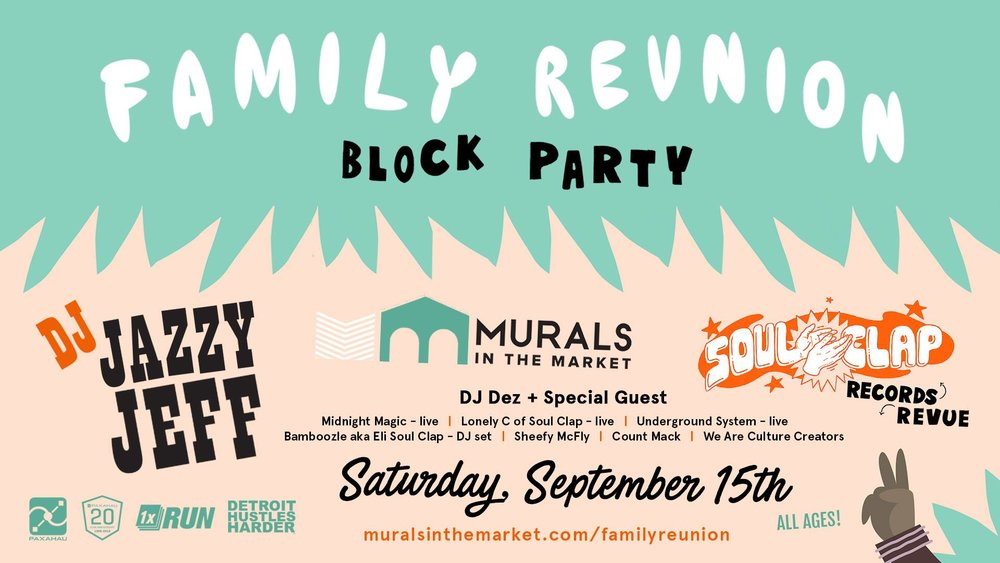 SEP 15th - Family Reunion Block Party*