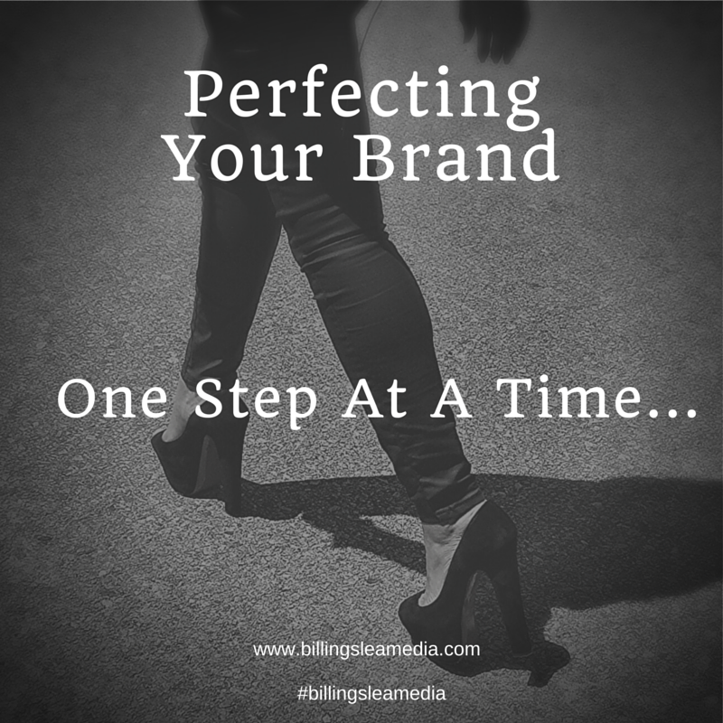 Perfecting Your Brand