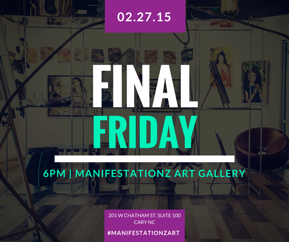 Manifestationz Art Gallery celebrates Final Friday with an amazing art sale for its patrons!