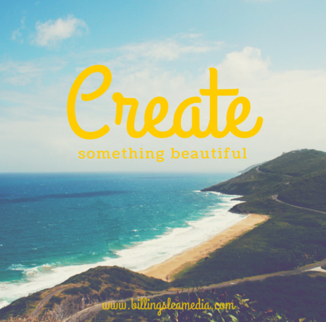 Creat Something beautiful