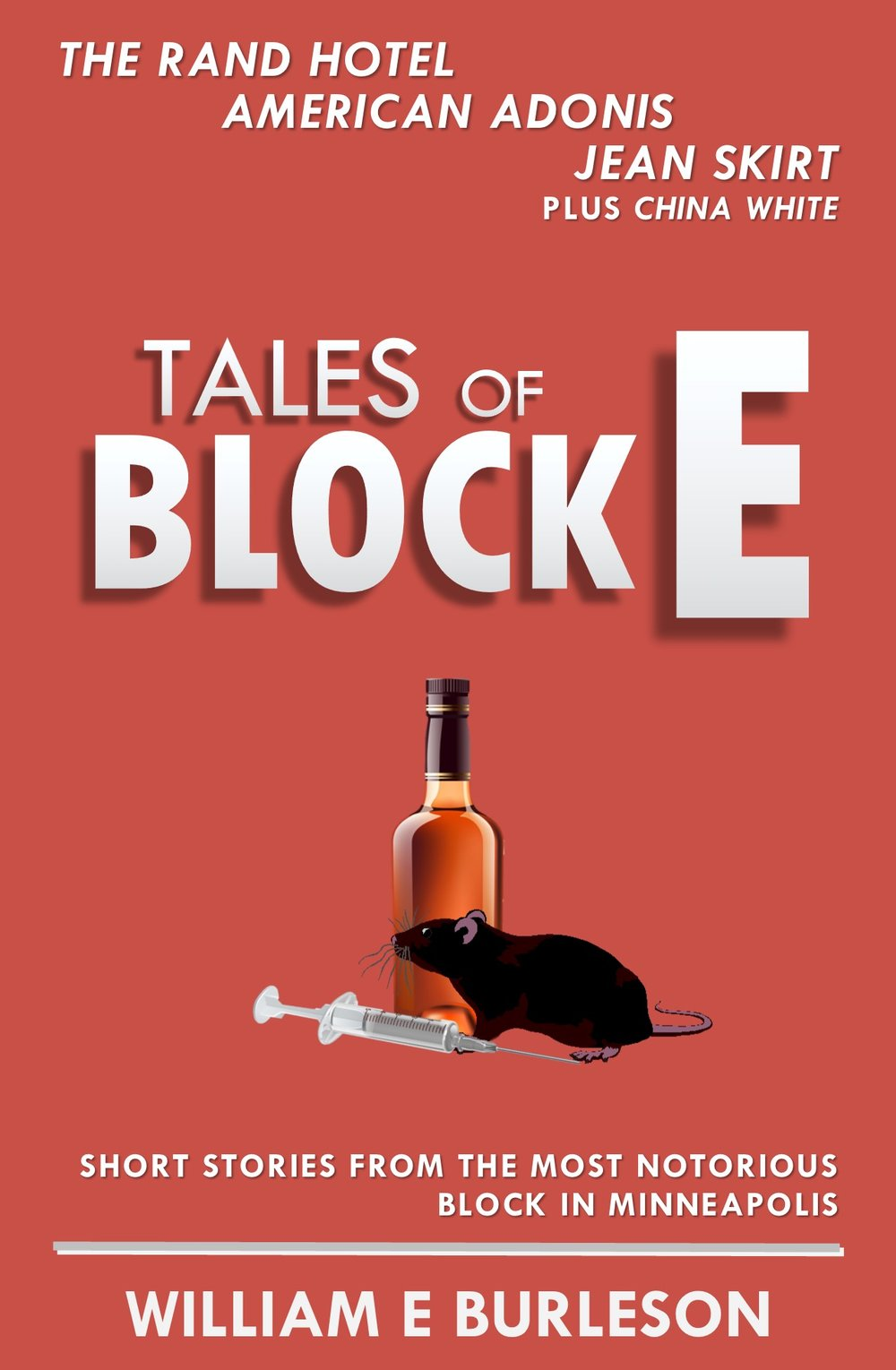 Complete Tales of Block E e-book collection     $2.99 at your favorite ebook retailer