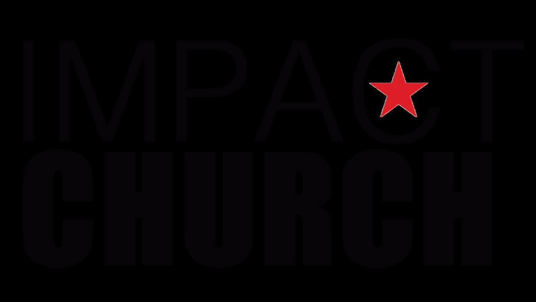 Coming Up — Impact Church