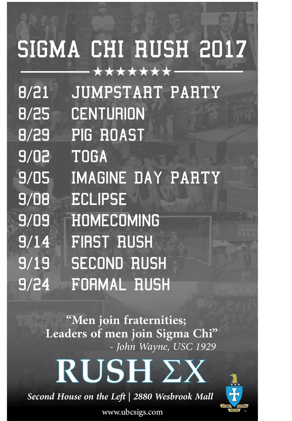 Check us out! - We invite you to get in touch and come out to our upcoming events. For more information on Rush, speak to any of our brothers or our Recruitment Chairmen.