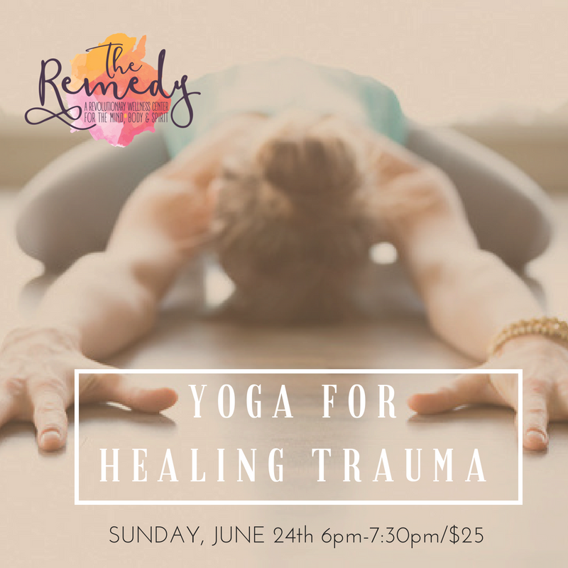The Role Of Yoga In Healing Trauma >> Yoga For Healing Trauma The Remedy Martinez