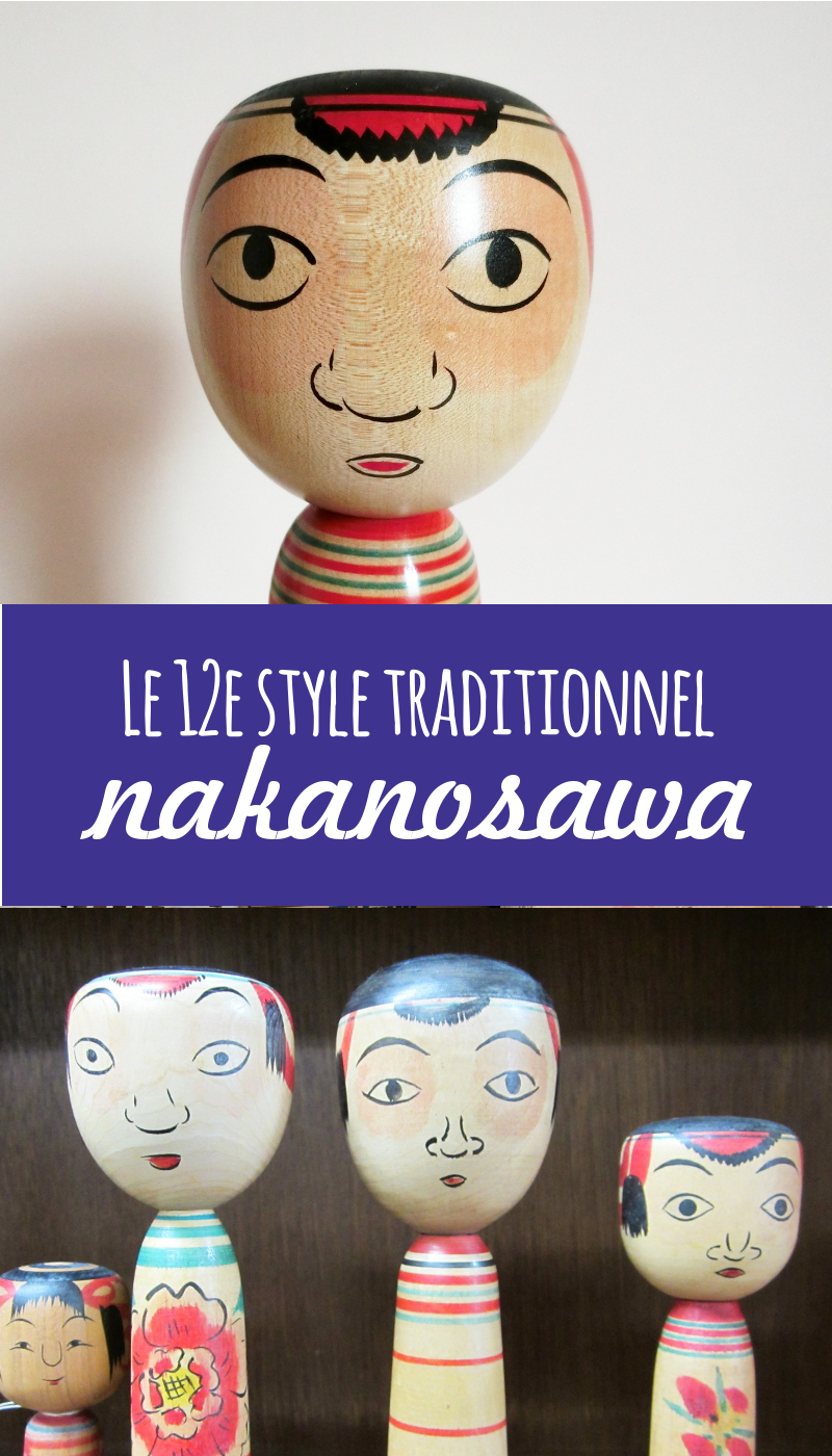 Nakanosawa, un 12e style de kokeshis traditionnelles