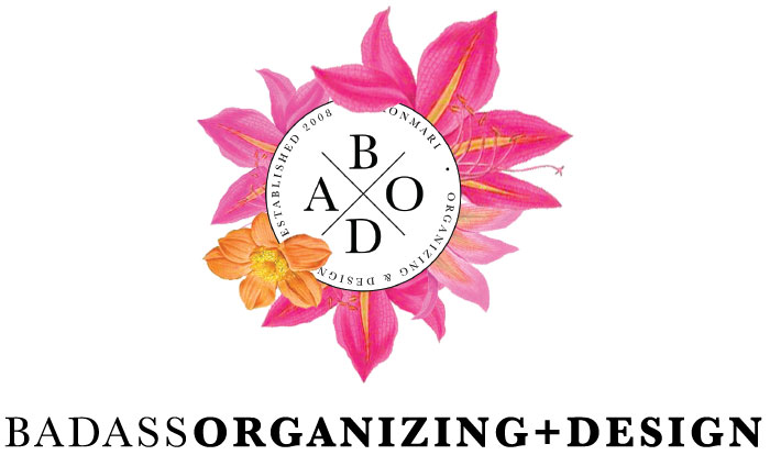 Bad Ass Organizing + Design