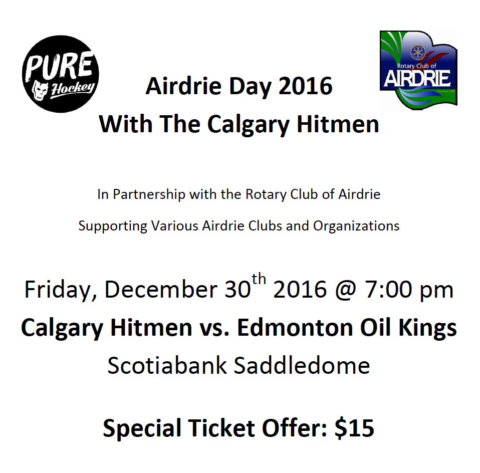 Calgary Hitmen Tickets by Rotary Airdrie