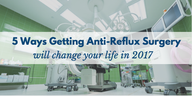anti-reflux surgery, acid reflux surgery, gerd surgery, gerd treatment, treatments for GERD