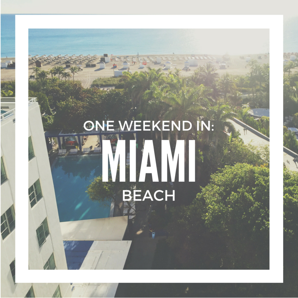 One Weekend In Miami Beach