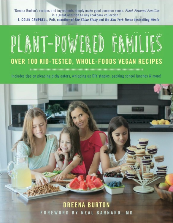 Plant powered families over 100 kid tested whole foods vegan plant powered families over 100 kid tested whole foods vegan recipes by dreena burton book review forumfinder Choice Image
