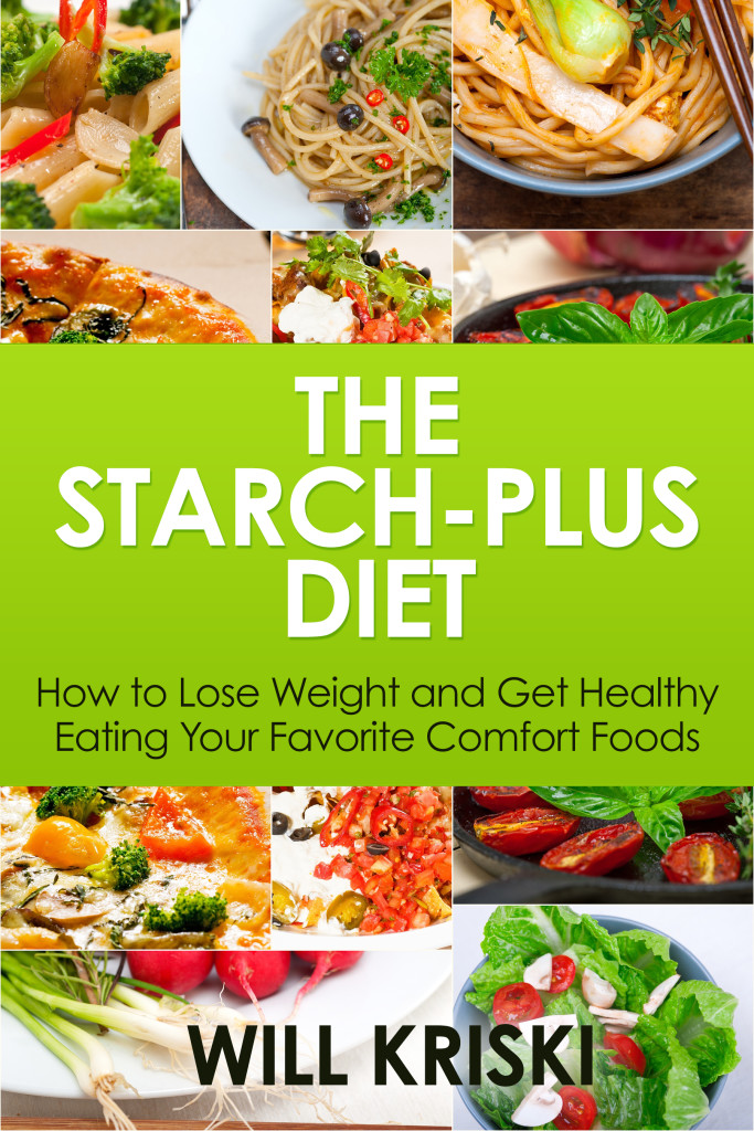 The Starch-Plus Diet by Will Kriski - Giveaway