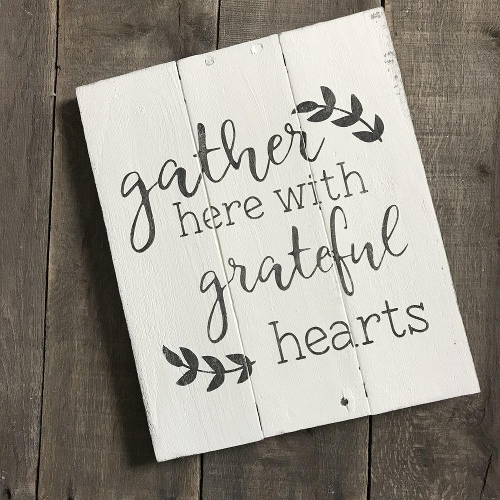 Gather here with grateful hearts- Farmhouse sign on Reclaimed Wood, fall decor, autumn decor, fall sign, inspirational decor, gather sign,