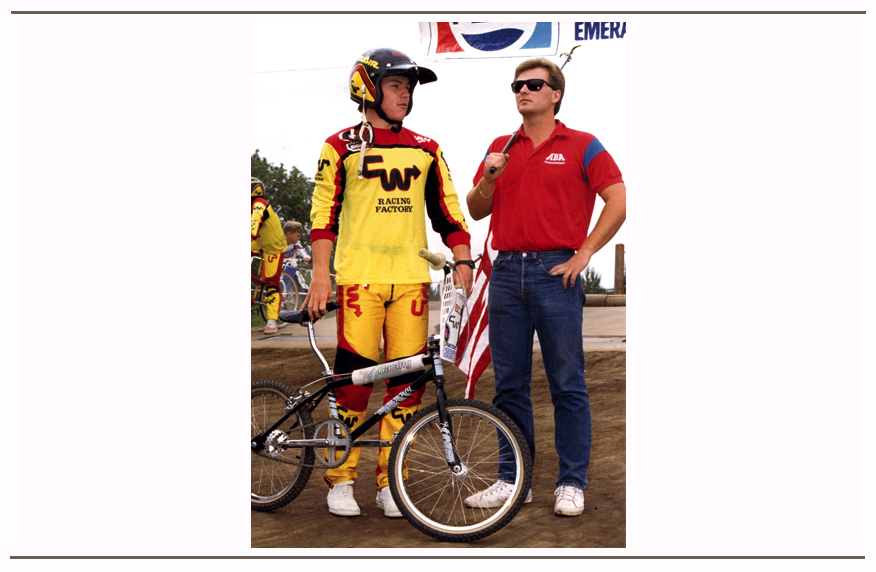 Brad was the Vice President of the ABA (American Bicycle Association), here he is preparing for the national Anthem with BMX racer Eric Carter.