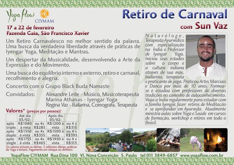 17-22/02/12 – Retiro de Carnaval na Fazenda Gaia – São Franscisco Xavier, SP