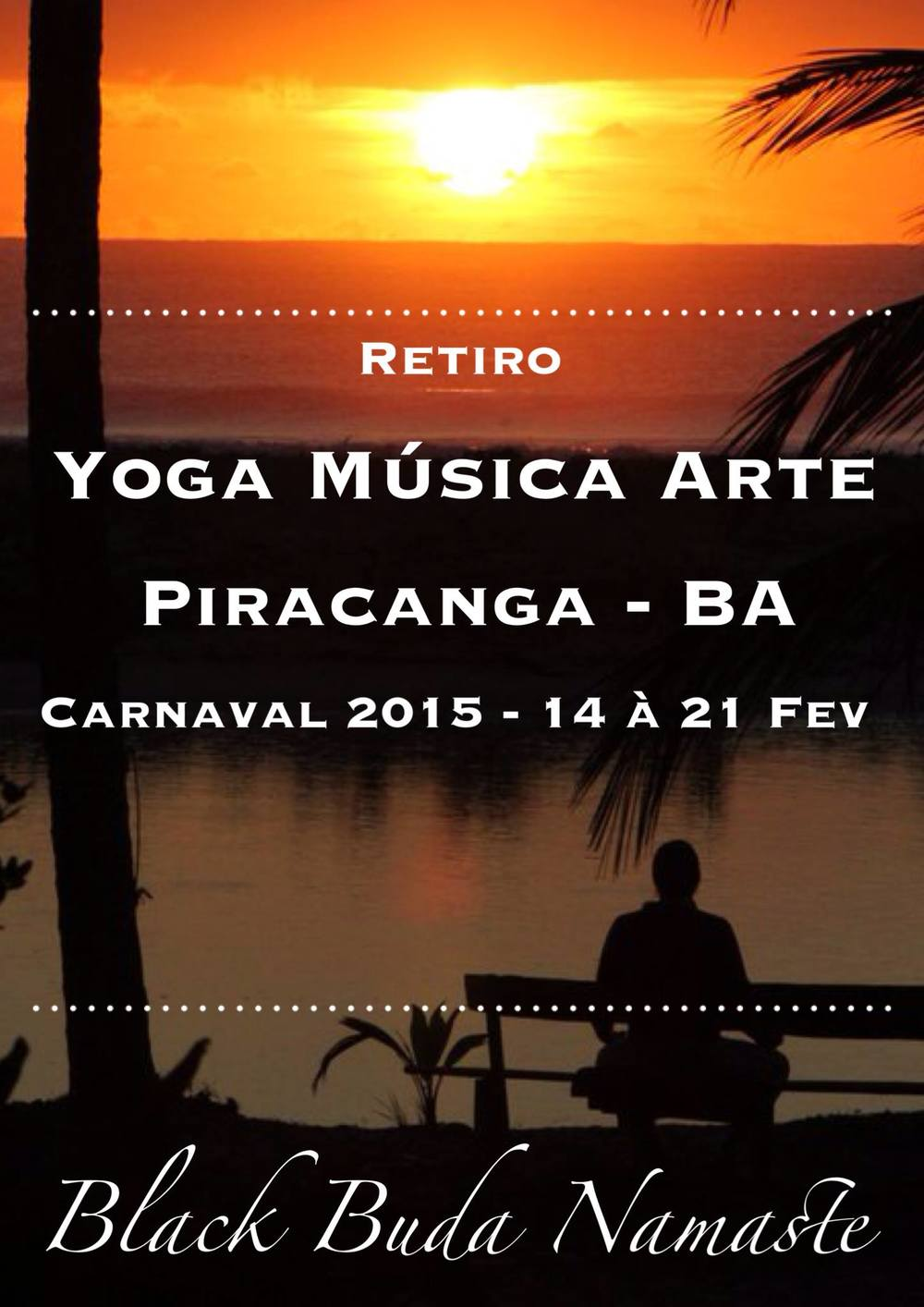 21/02/15 – Eco Village Piracanga – Itacaré, BA
