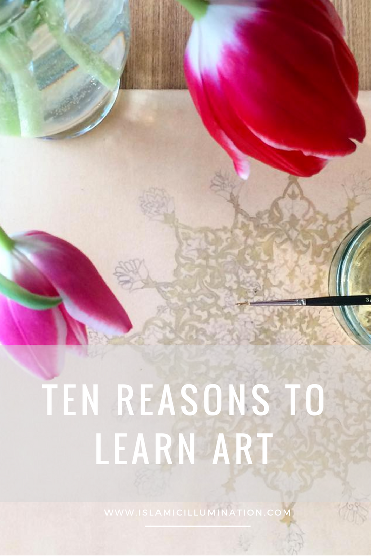 Ten Reasons to Learn Art