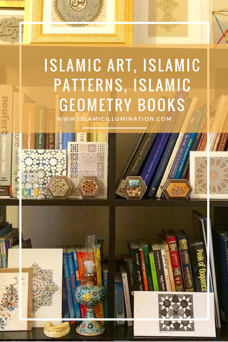 Islamic Art, Islamic Patterns, Islamic Geometry Books