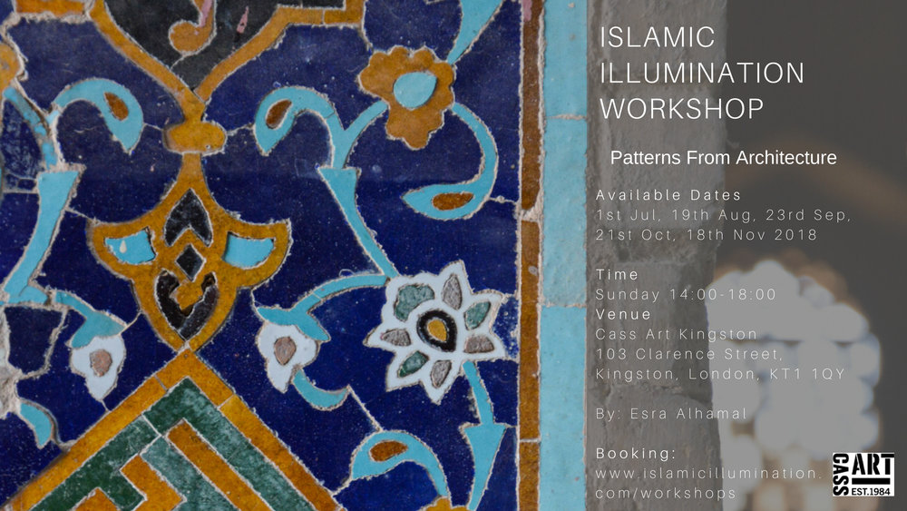 Islamic Illumination Workshop London - Patterns From Architecture