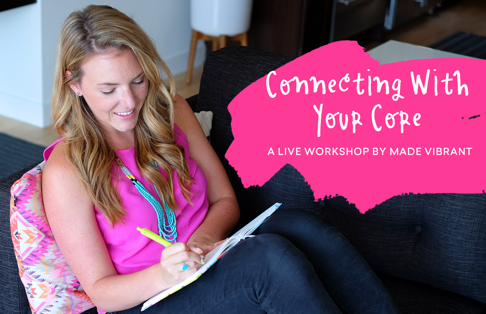 FREE Class! - Connecting With Your Core