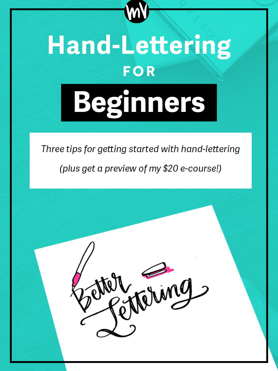 Self made society hand lettering for beginners made vibrant invest time in tutorials baditri Images