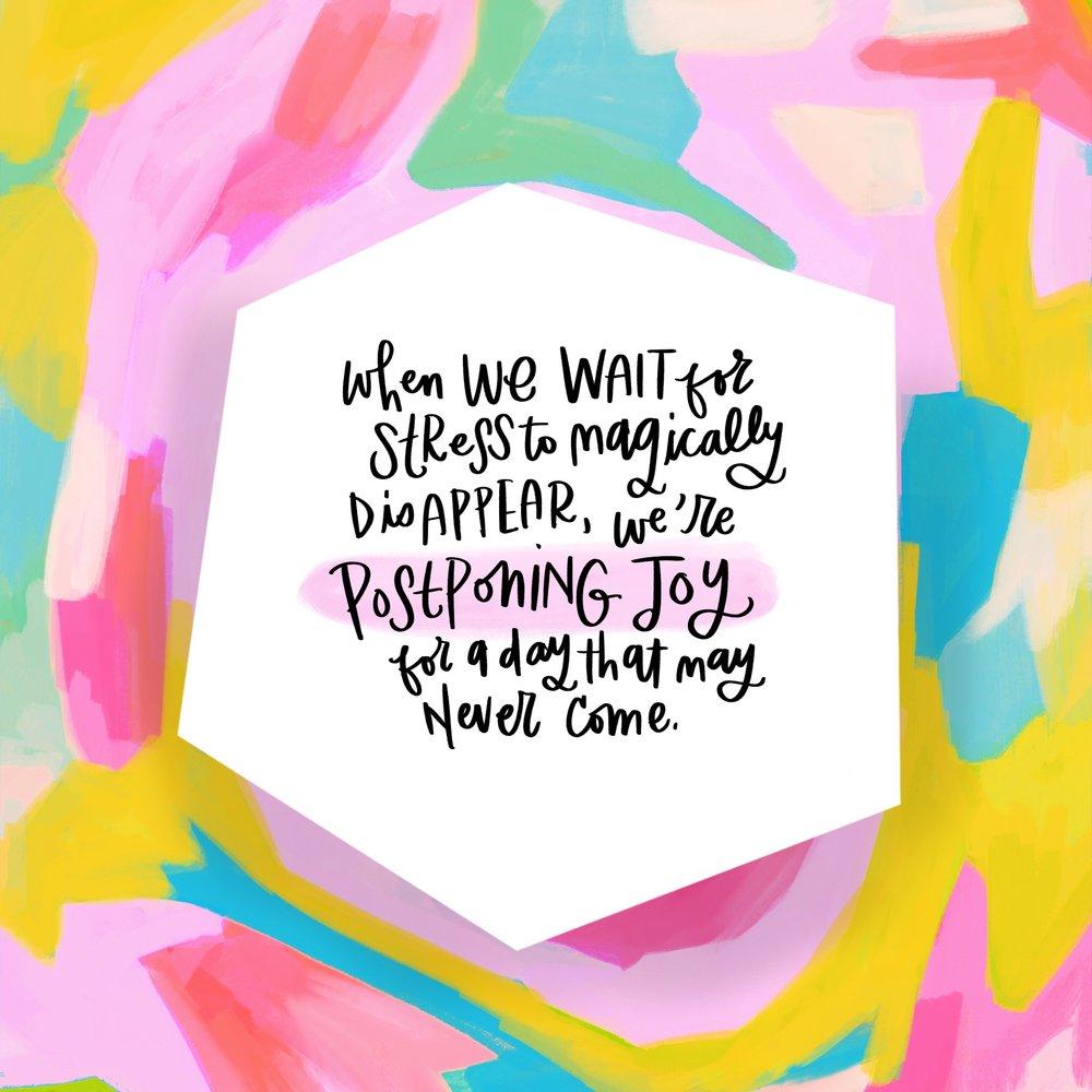 Postponing Joy