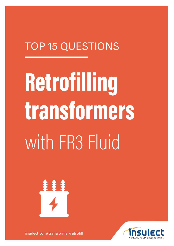 top 15 questions natural ester transformer retrofill