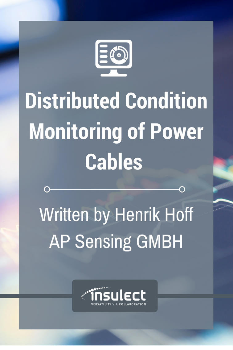 Distributed Condition Monitoring of Power Cables