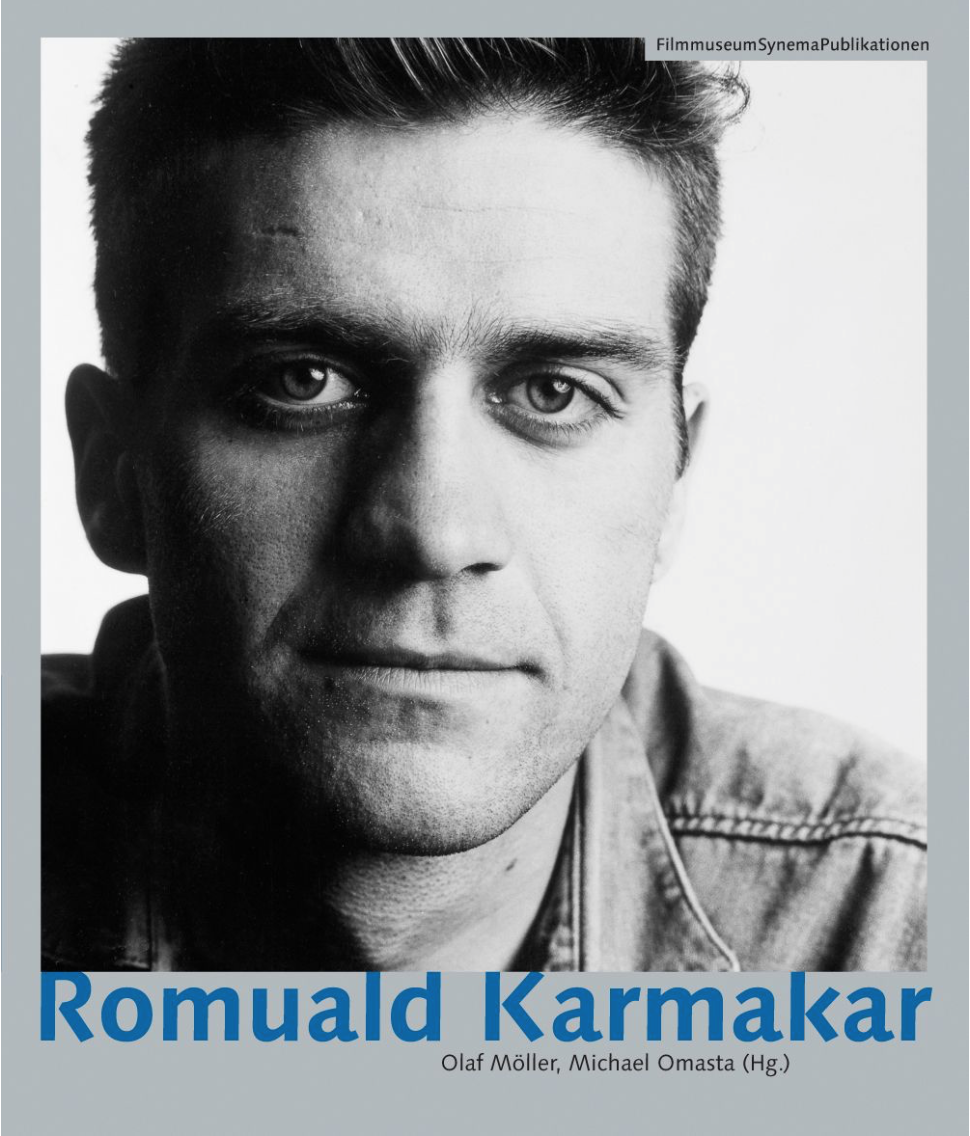 Olaf Möller, Michael Omasta (Hg.): Romuald Karmakar