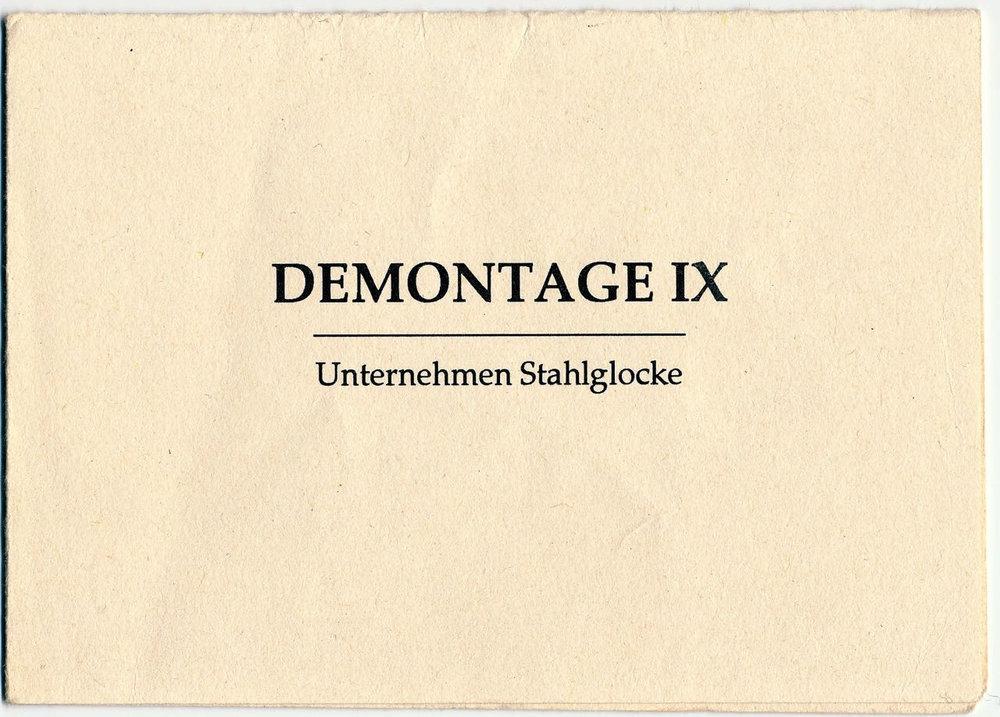DEMONTAGE IX, UNTERNEHMEN STAHLGLOCKE