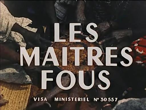 JEAN ROUCH: Les Maitres Fous (1955)