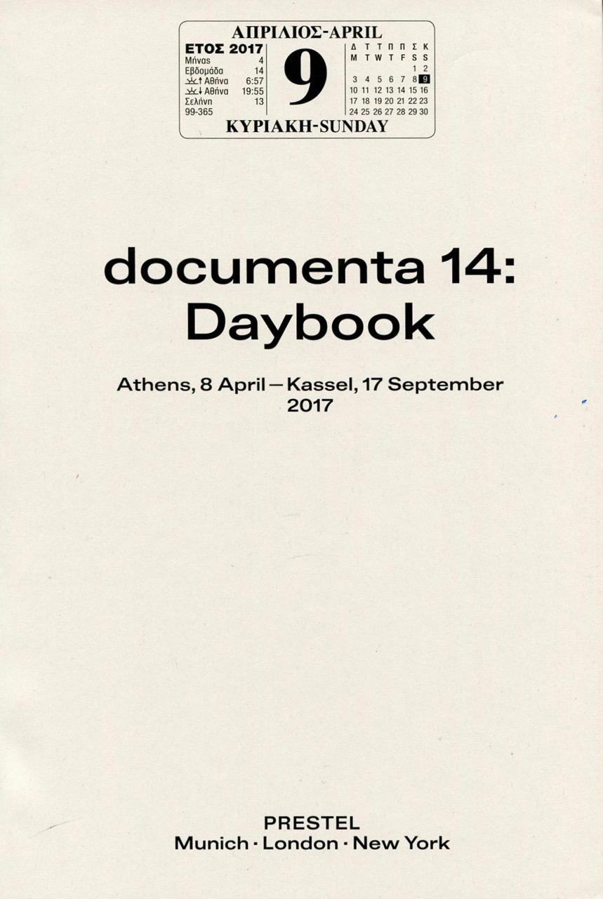documenta 14: Daybook