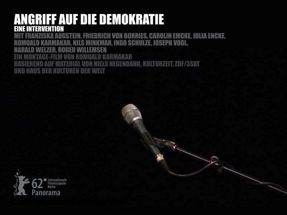 ANGRIFF AUF DIE DEMOKRATIE – EINE INTERVENTION / DEMOCRACY UNDER ATTACK – AN INTERVENTION